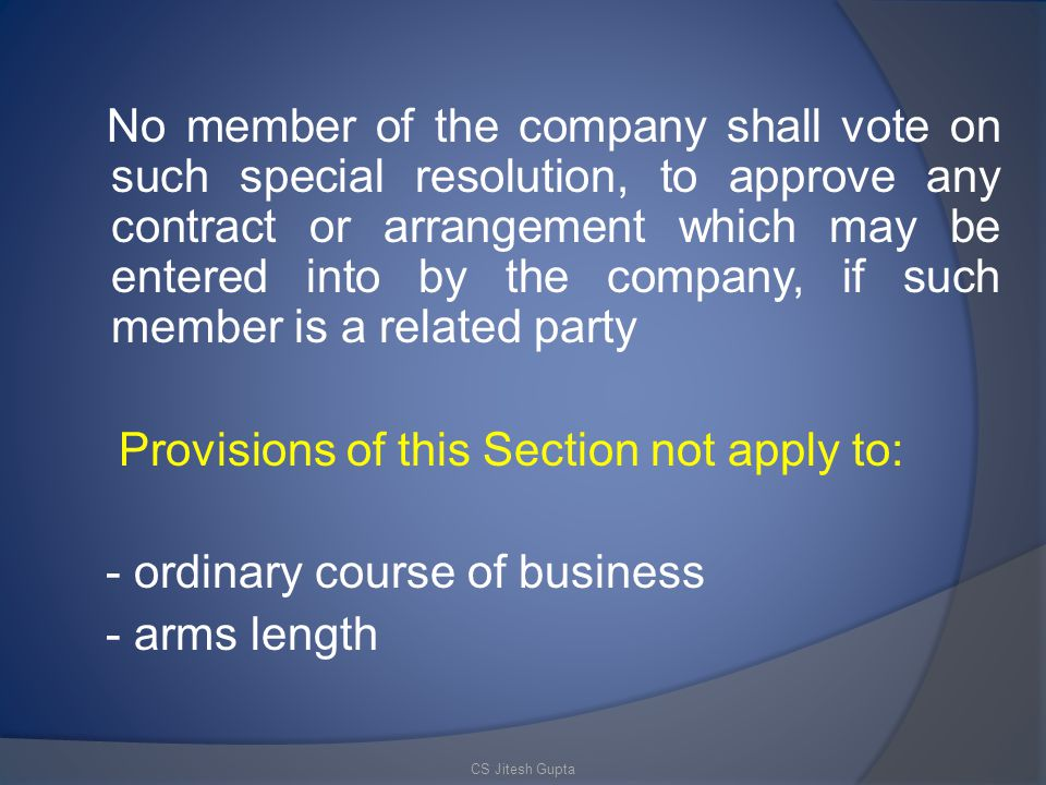 Provisions of this Section not apply to: - ordinary course of business
