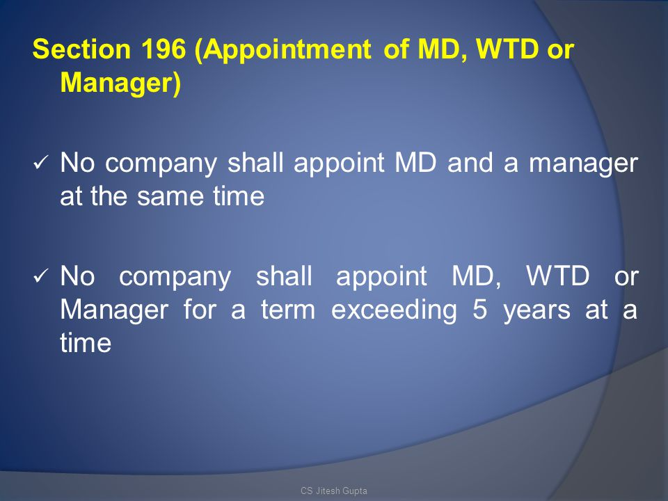 Section 196 (Appointment of MD, WTD or Manager)