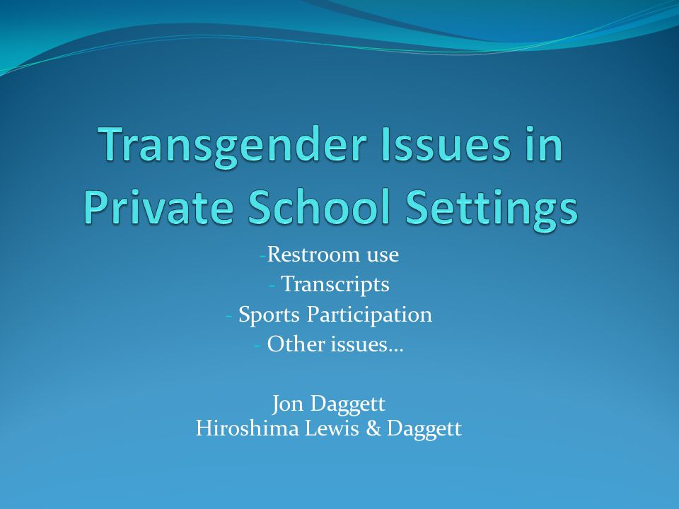Transgender Issues in Private School Settings