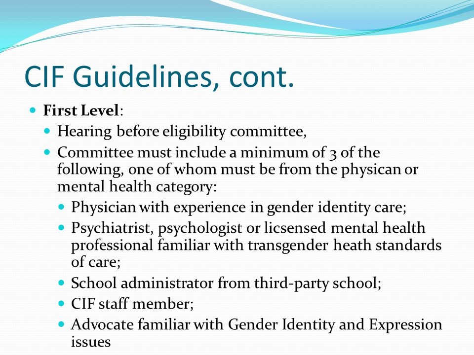 CIF Guidelines, cont. First Level:
