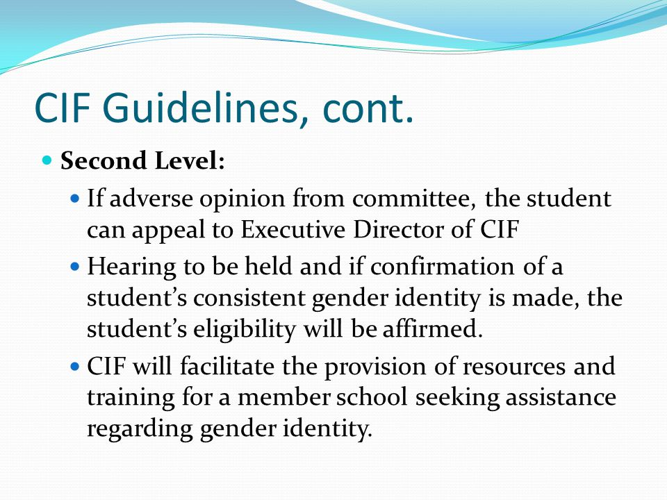 CIF Guidelines, cont. Second Level: