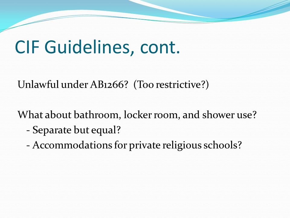 CIF Guidelines, cont.
