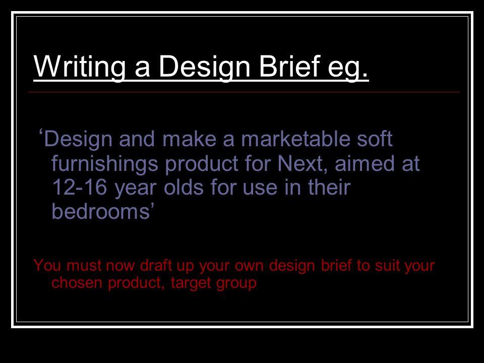 Writing a Design Brief eg.