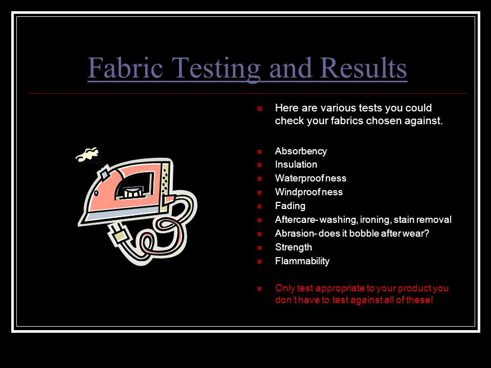 Fabric Testing and Results