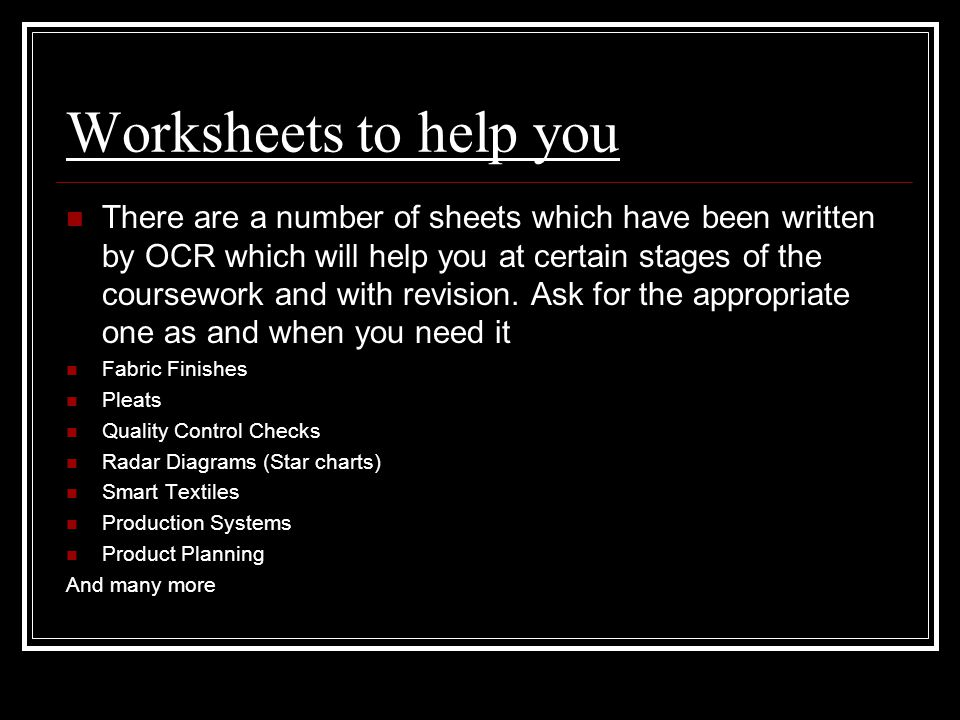 Worksheets to help you