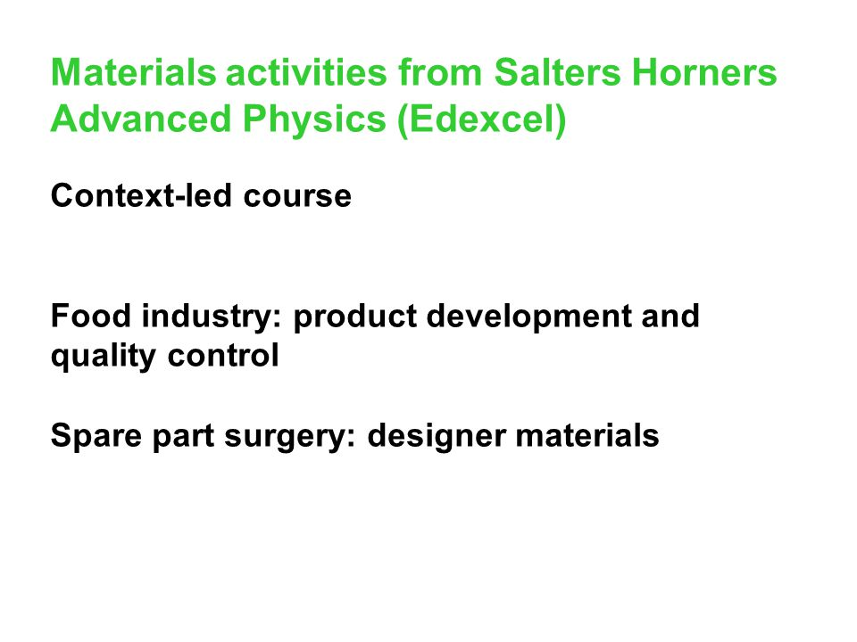 Materials activities from Salters Horners Advanced Physics (Edexcel)