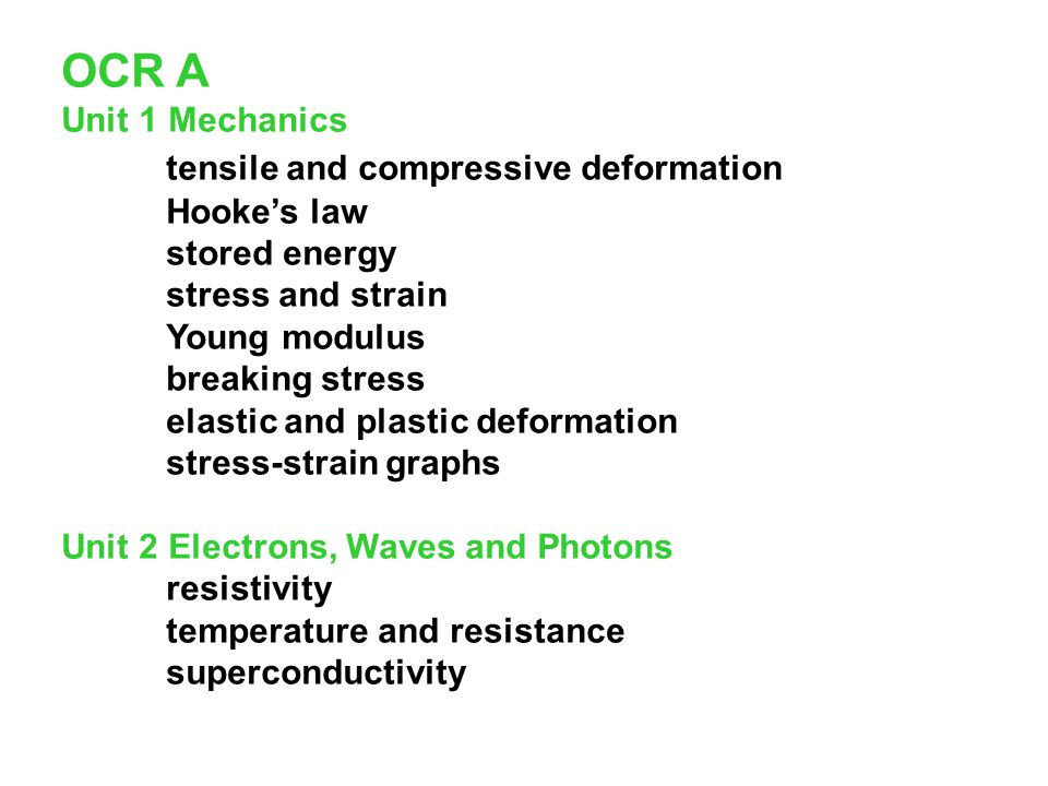 OCR A tensile and compressive deformation Unit 1 Mechanics Hooke's law