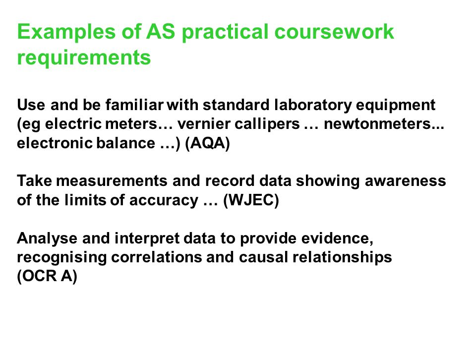 Examples of AS practical coursework requirements