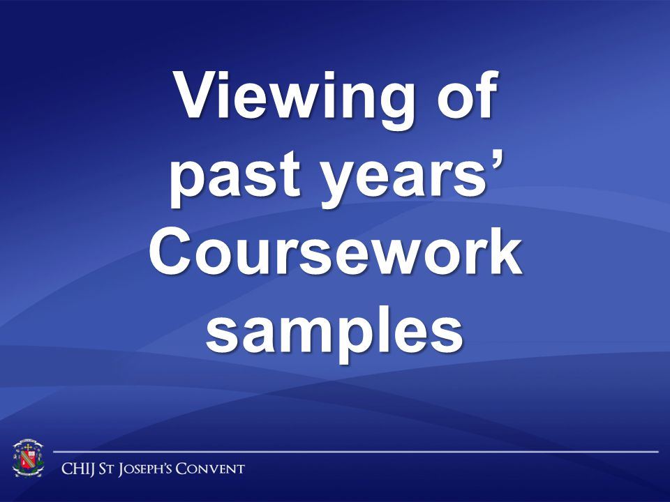 Viewing of past years' Coursework samples