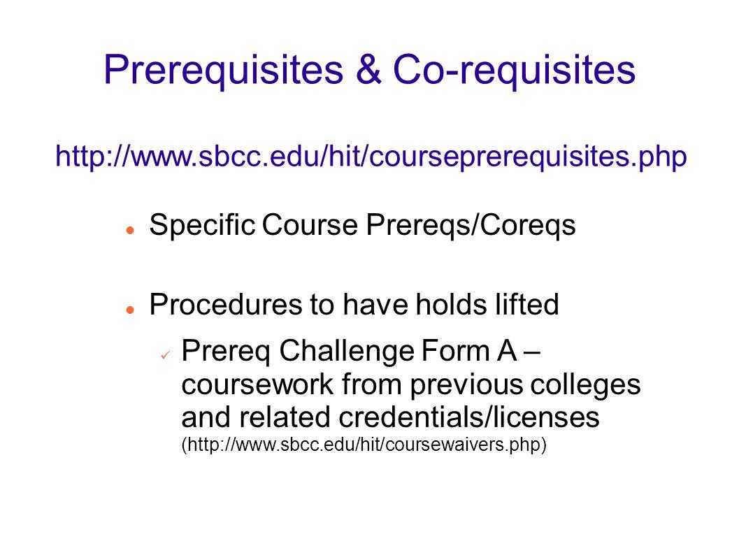 Prerequisites & Co-requisites