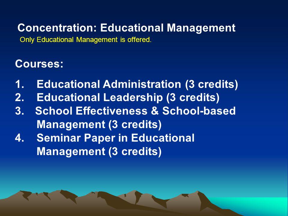 Concentration: Educational Management