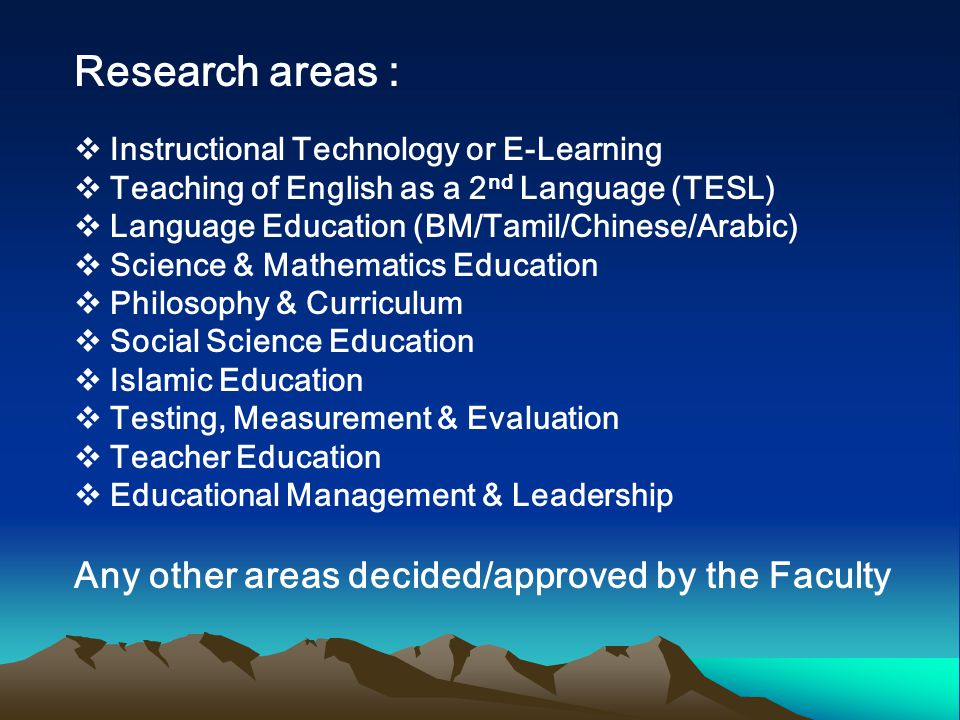 Research areas : Any other areas decided/approved by the Faculty