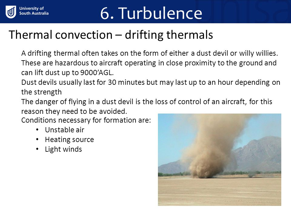 6. Turbulence Thermal convection – drifting thermals