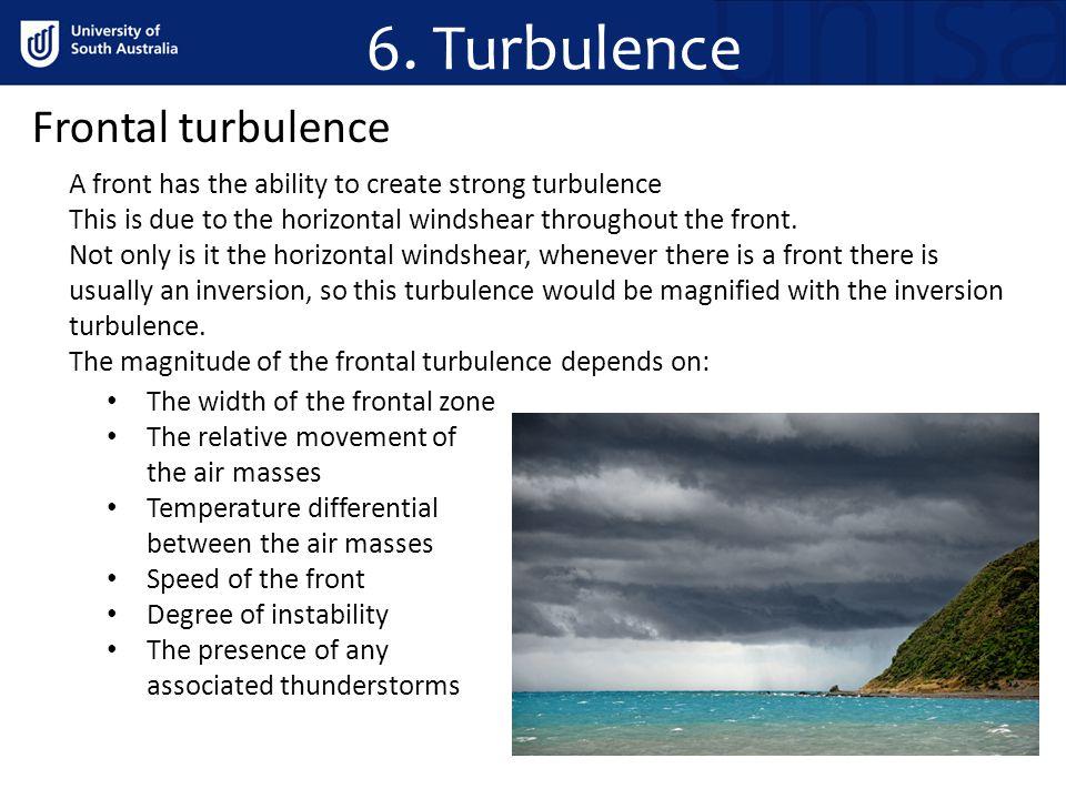 6. Turbulence Frontal turbulence