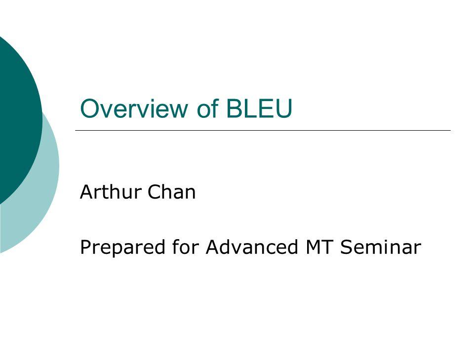 Arthur Chan Prepared for Advanced MT Seminar