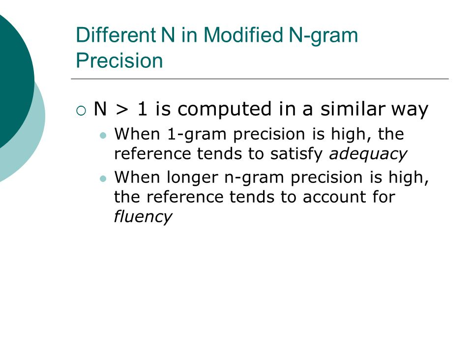 Different N in Modified N-gram Precision