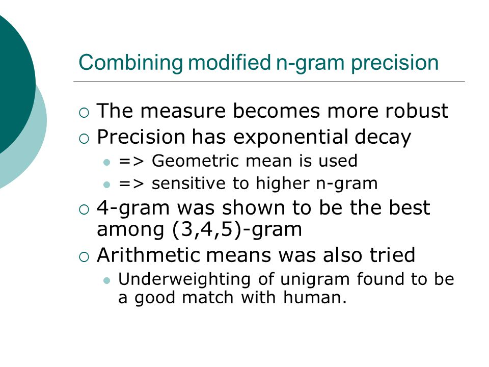Combining modified n-gram precision
