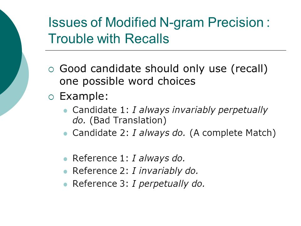 Issues of Modified N-gram Precision : Trouble with Recalls