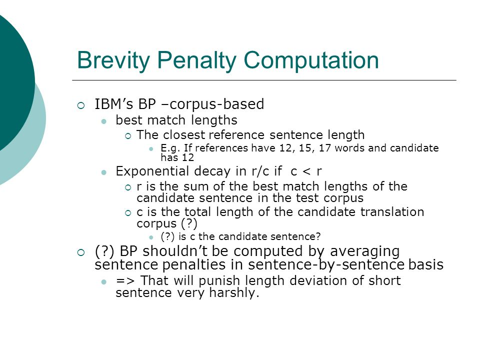 Brevity Penalty Computation