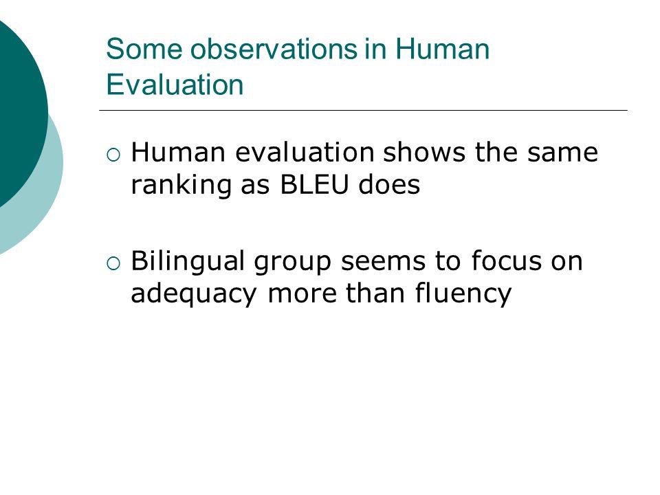 Some observations in Human Evaluation