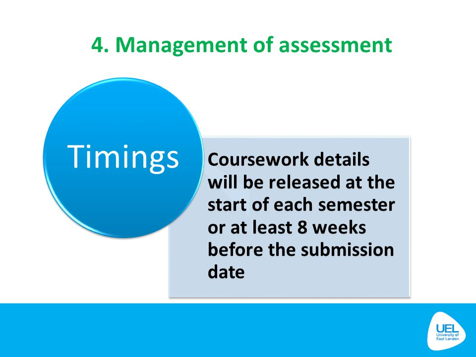4. Management of assessment