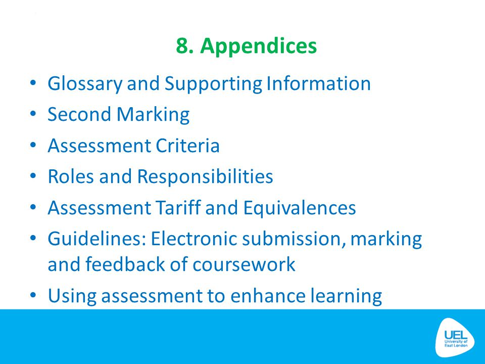 8. Appendices Glossary and Supporting Information Second Marking