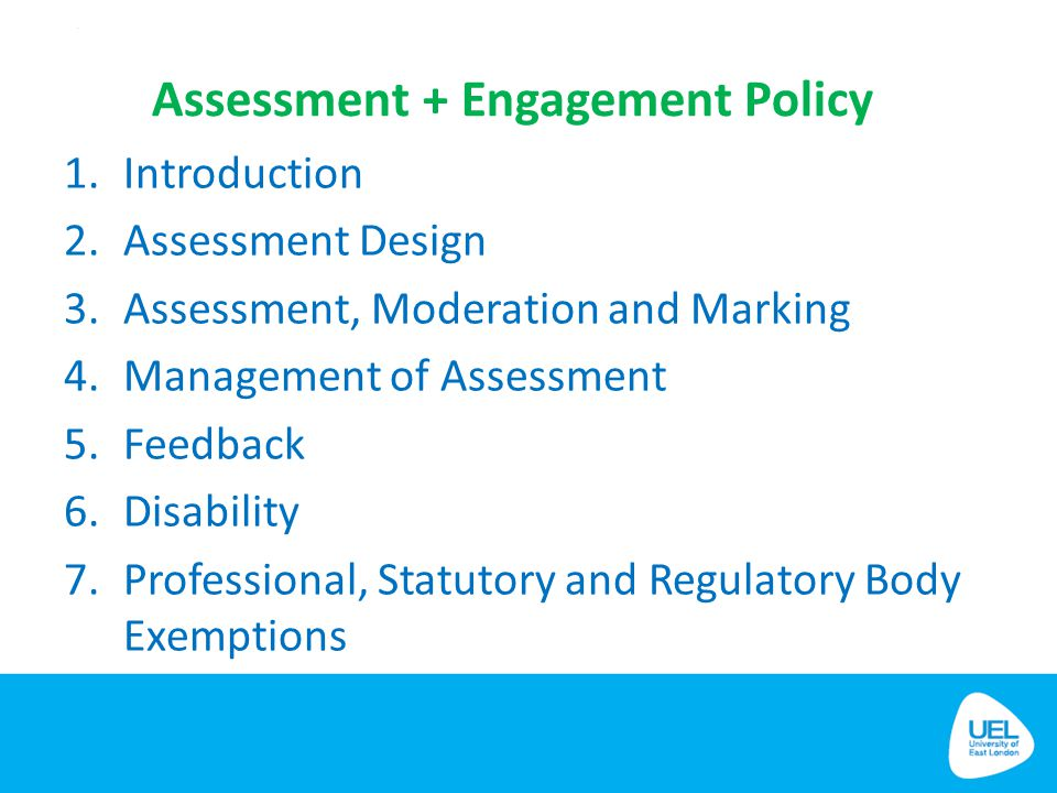 Assessment + Engagement Policy