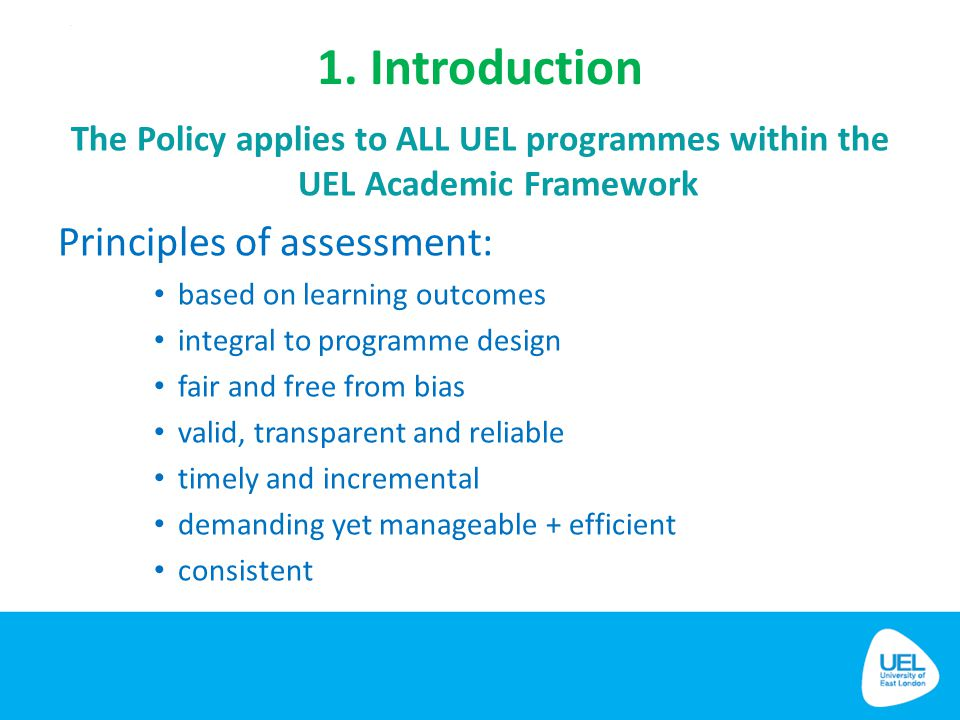 1. Introduction Principles of assessment: