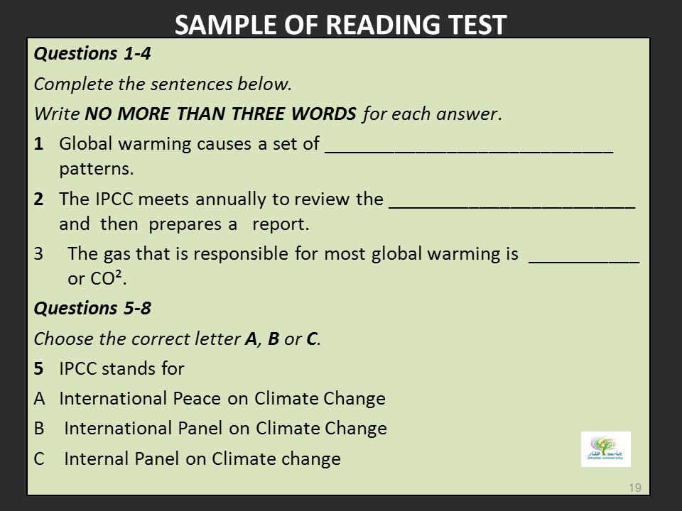 SAMPLE OF READING TEST Questions 1-4 Complete the sentences below.