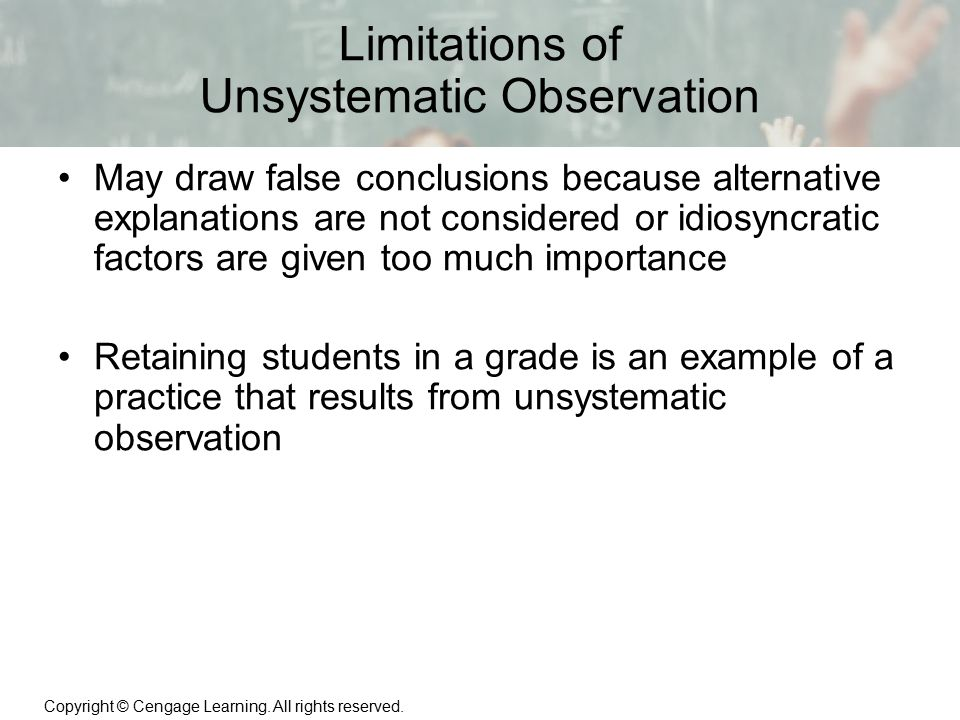 Limitations of Unsystematic Observation