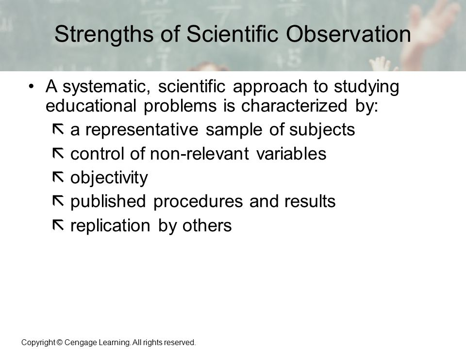 Strengths of Scientific Observation