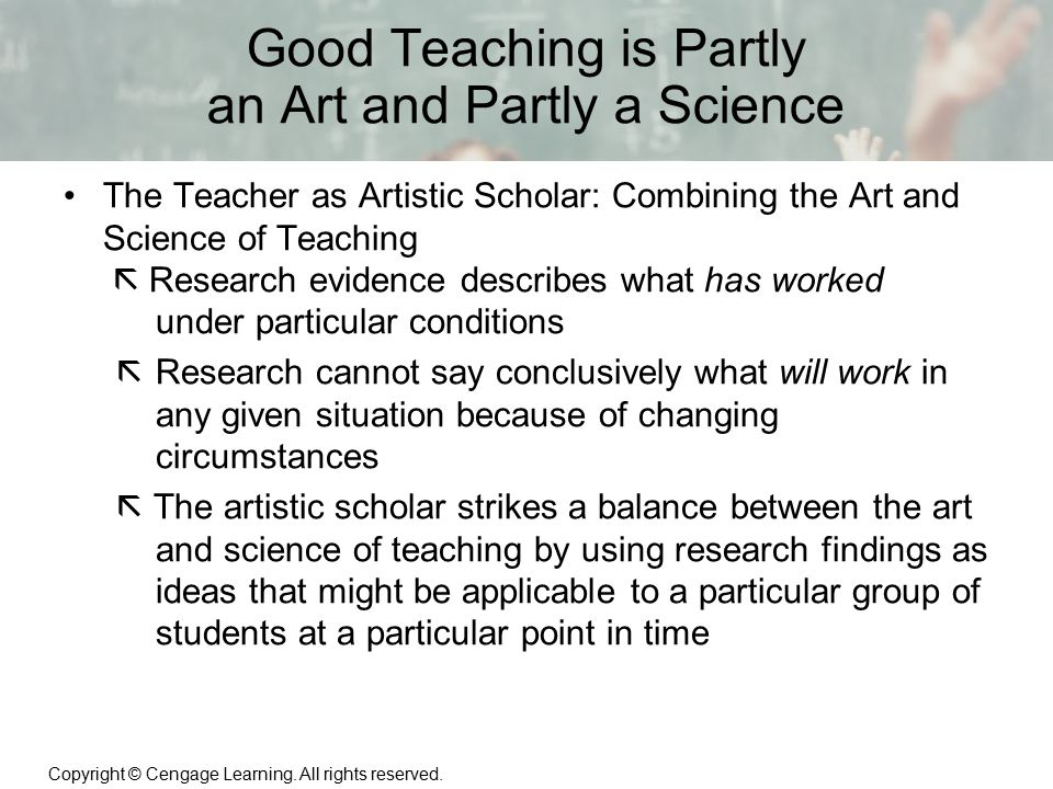 Good Teaching is Partly an Art and Partly a Science