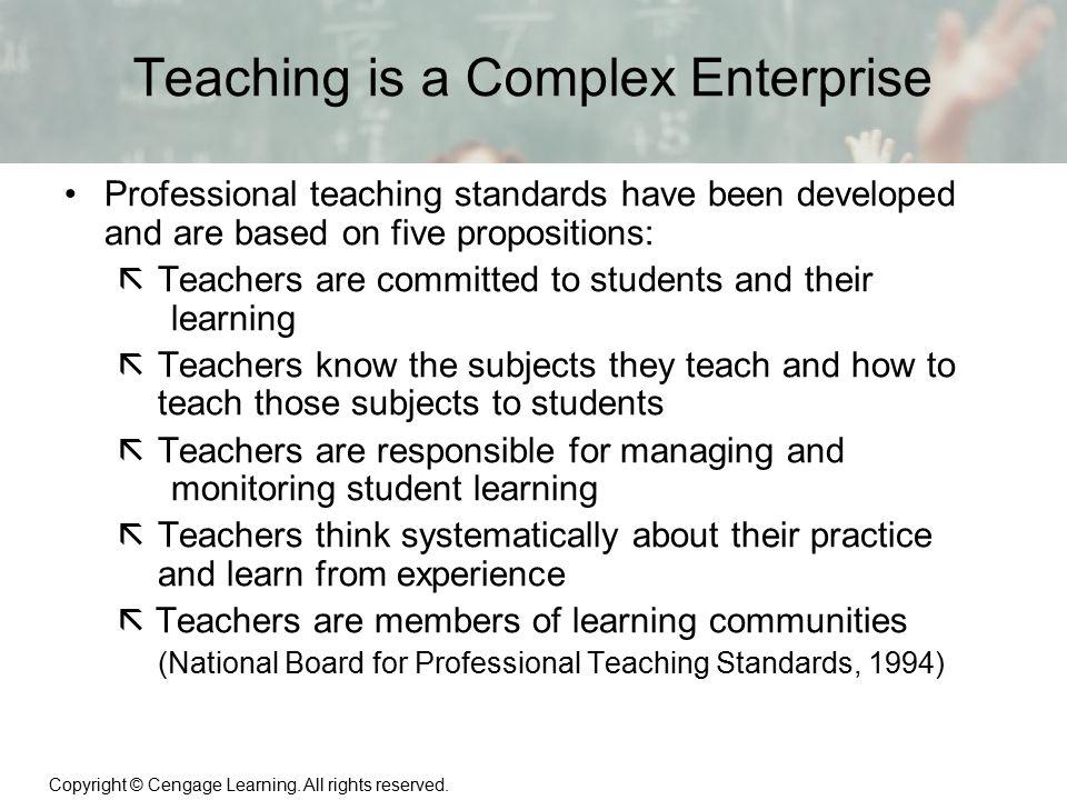 Teaching is a Complex Enterprise