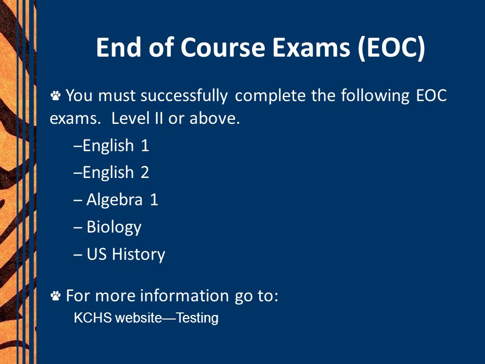 End of Course Exams (EOC)