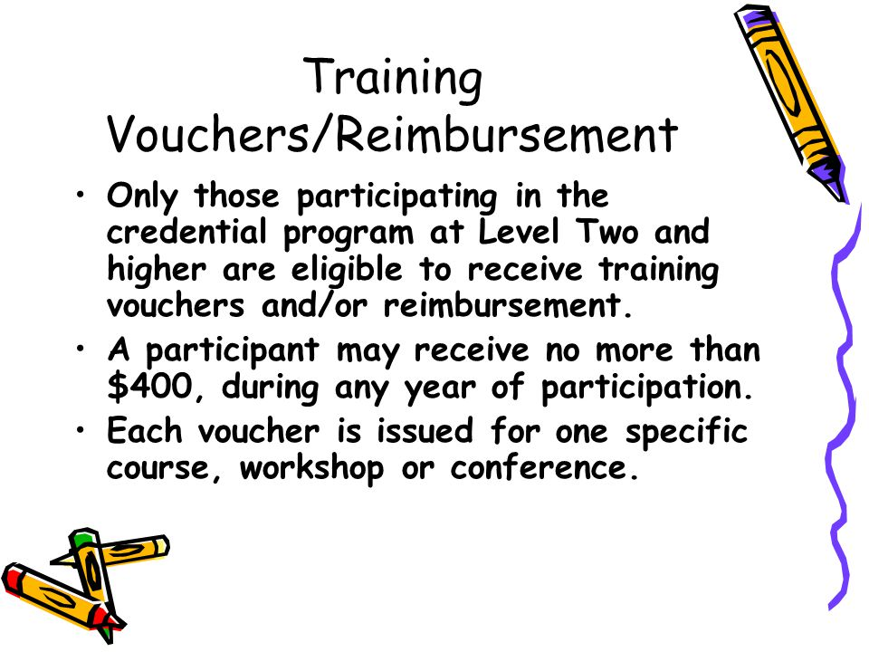 Training Vouchers/Reimbursement