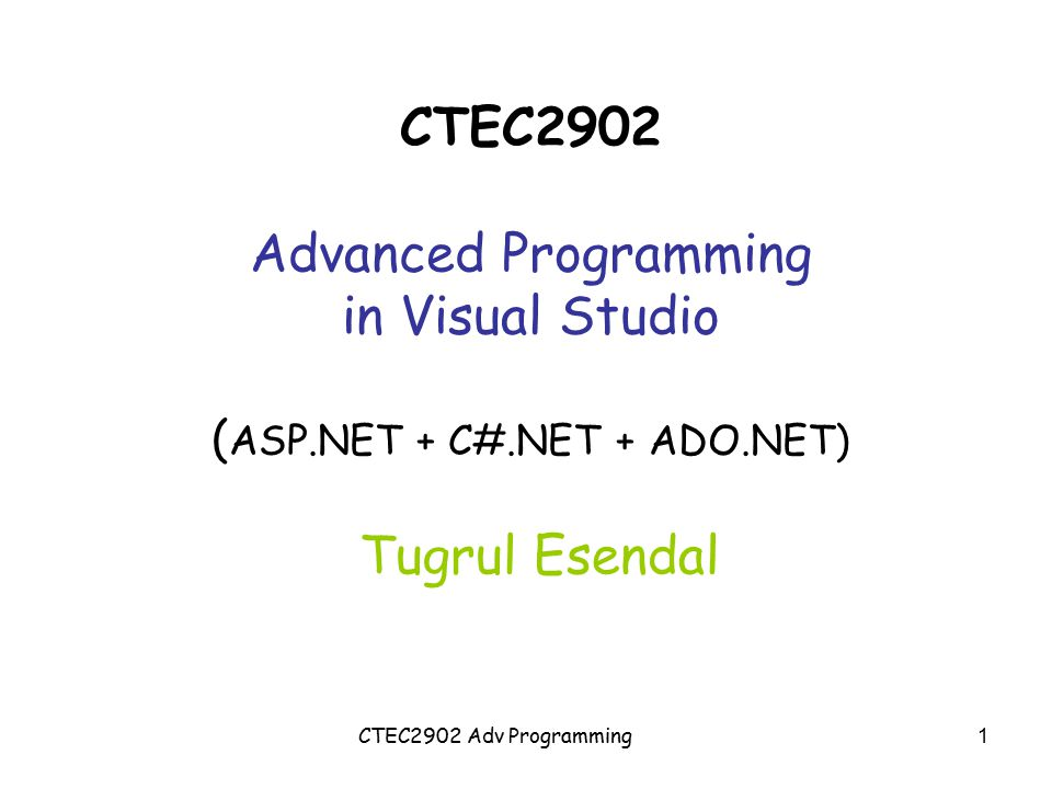 CTEC2902 Advanced Programming in Visual Studio (ASP. NET + C#