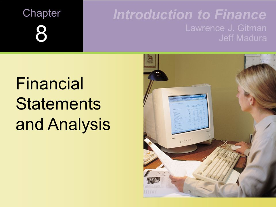 Learning Goals Review the contents of the stockholder's report, and the procedures for consolidating financial statements.