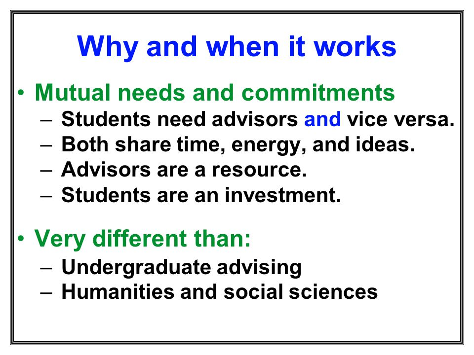 Why and when it works Mutual needs and commitments