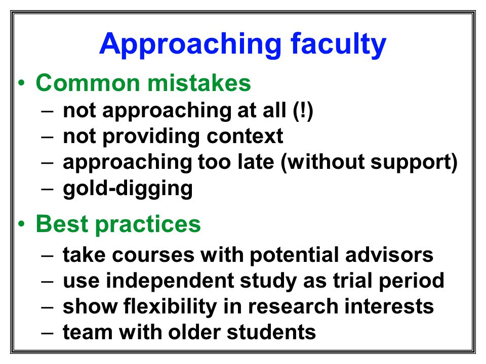 Approaching faculty Common mistakes Best practices