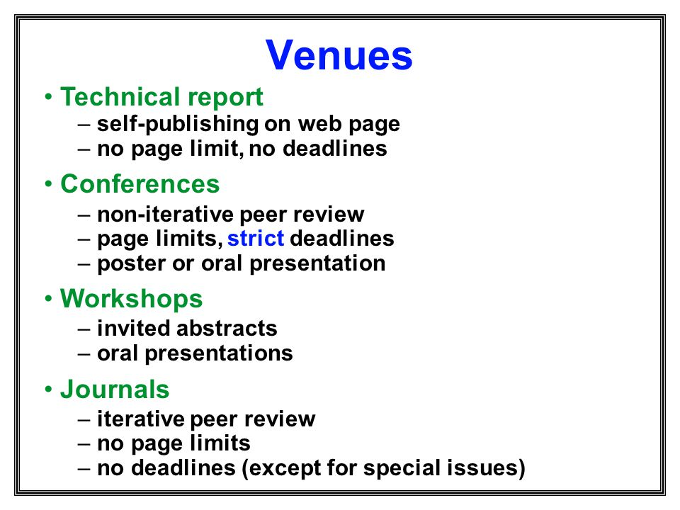 Venues Technical report Conferences Workshops Journals