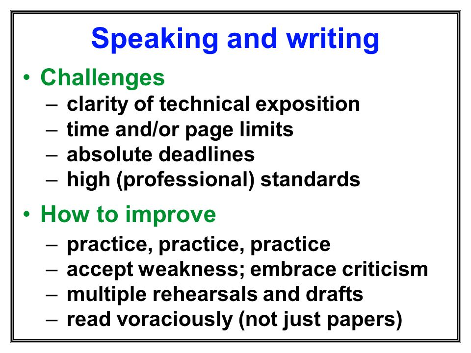 Speaking and writing Challenges How to improve