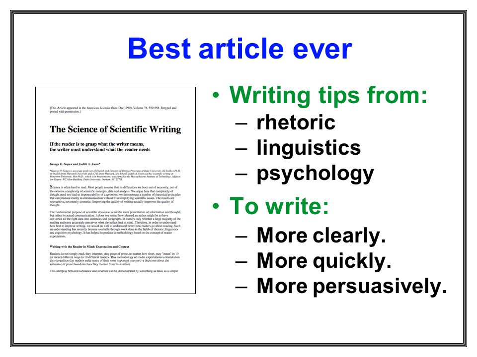 Best article ever Writing tips from: To write: rhetoric linguistics