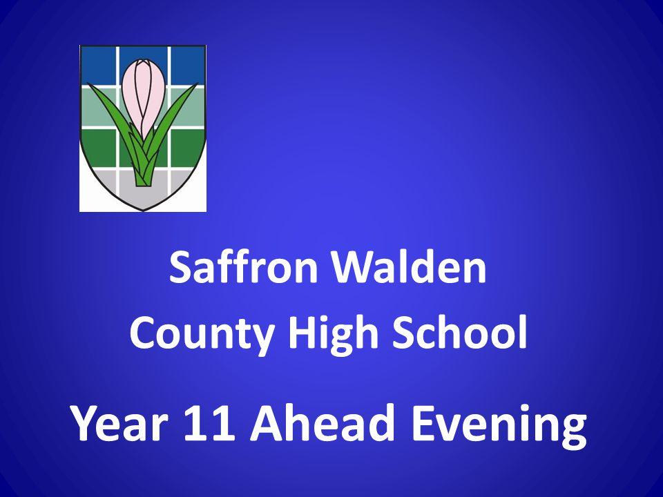 Saffron Walden County High School Year 11 Ahead Evening