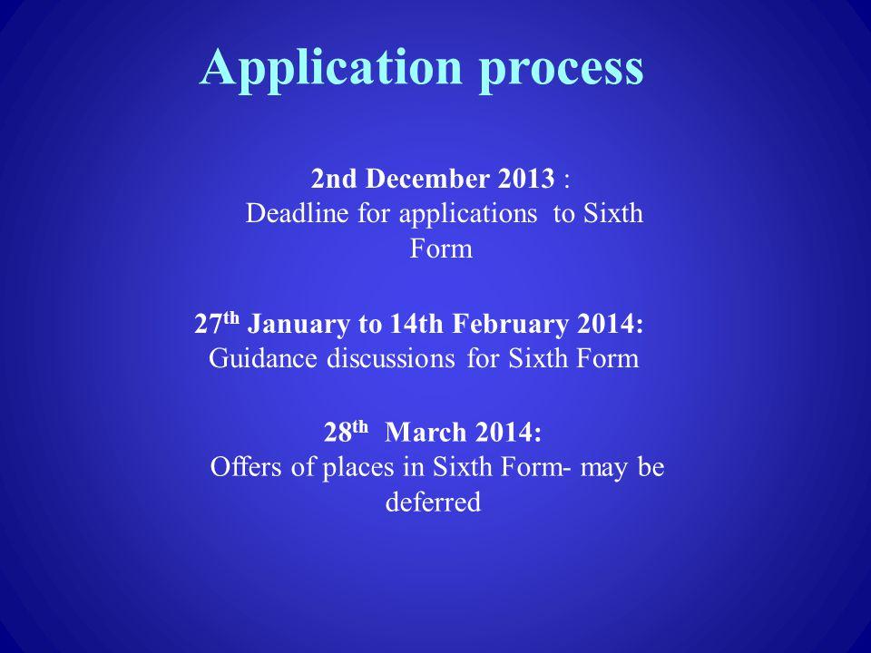 Application process 2nd December 2013 :