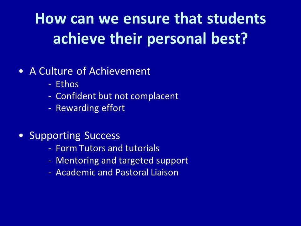 How can we ensure that students achieve their personal best