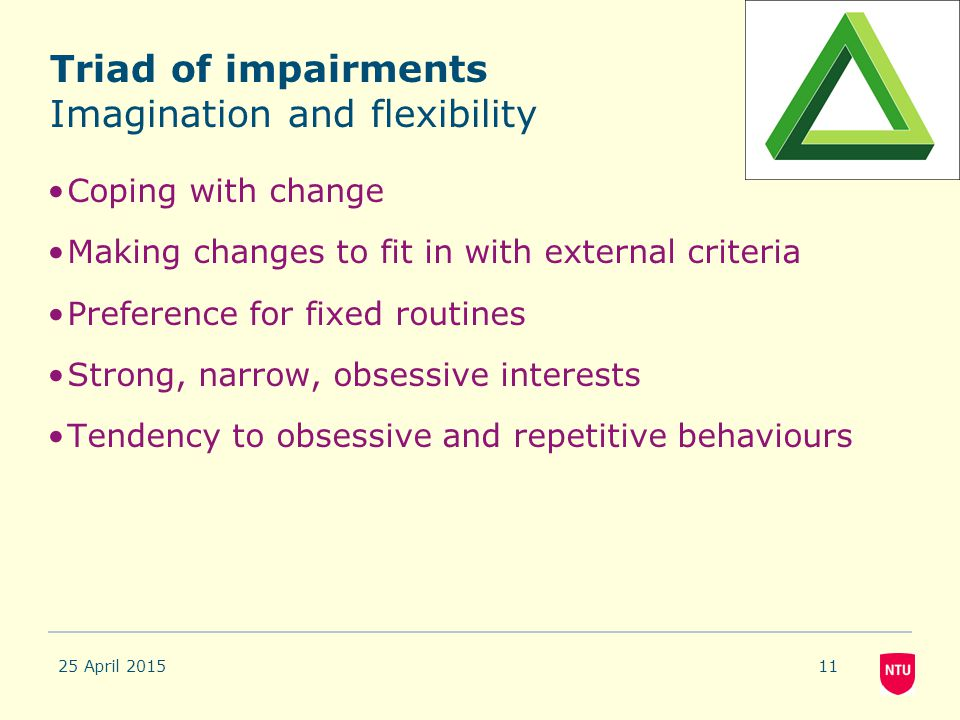 Triad of impairments Imagination and flexibility
