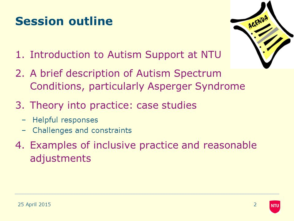 Session outline Introduction to Autism Support at NTU