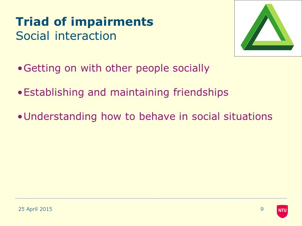Triad of impairments Social interaction