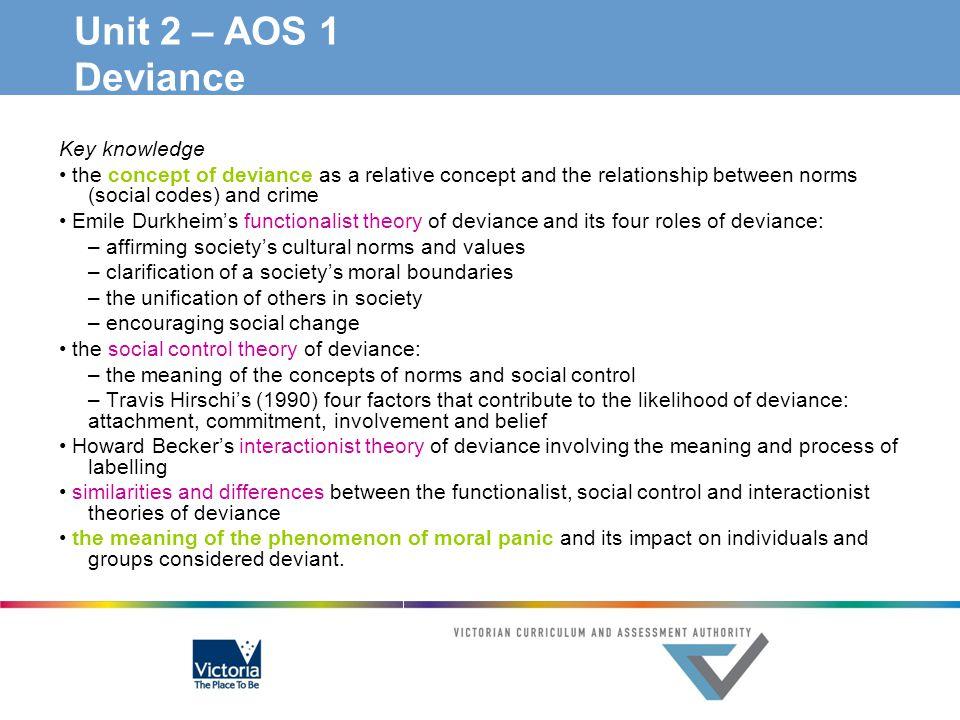 Unit 2 – AOS 1 Deviance