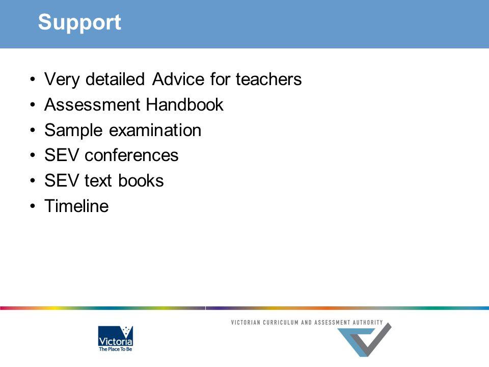 Support Very detailed Advice for teachers Assessment Handbook